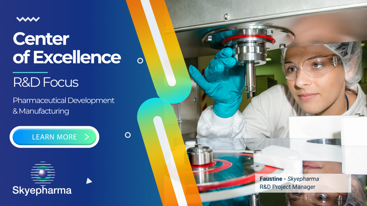 Skyepharma transformation to center of excellence for pharmaceutical formulation and development