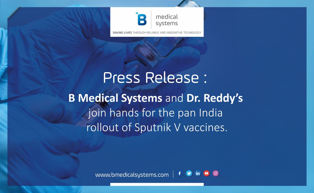 B Medical Systems and Dr. Reddy's join hands for the pan India rollout of Sputnik V vaccines