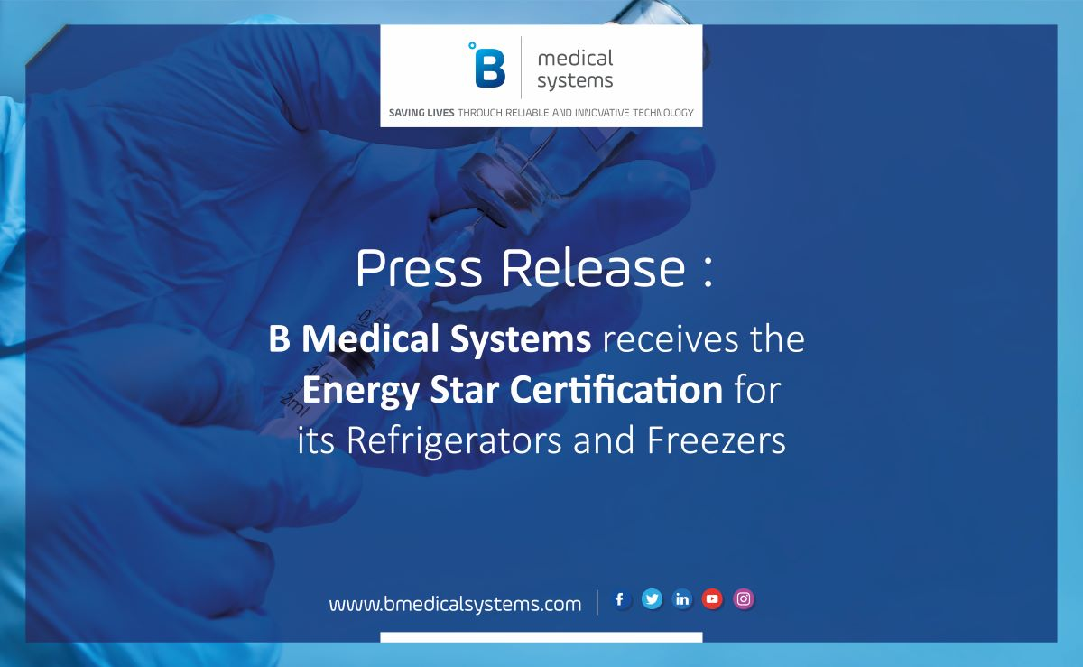 B Medical Systems receives the Energy Star Certification for its Refrigerators and Freezers